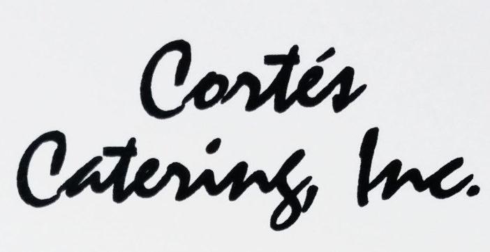 Cortés Catering, Inc.